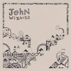 John Wizards album cover